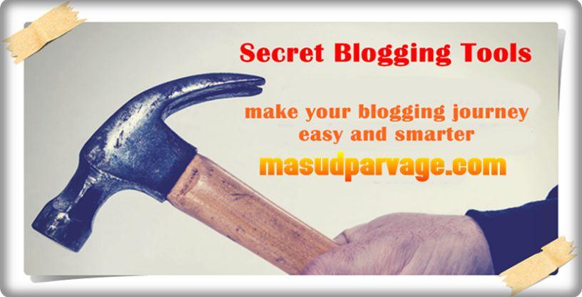 secret blogging tools