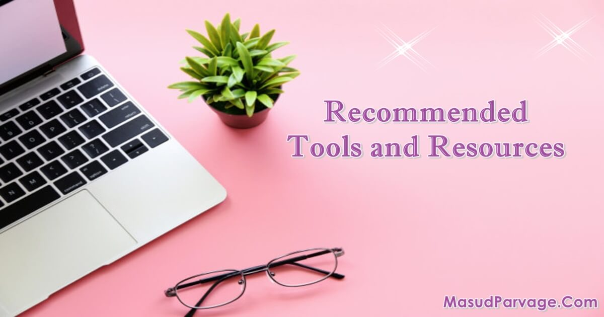 recommended tools and resources